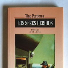 Second hand books - LOS SERES HERIDOS - TINO PERTIERRA - 27824971