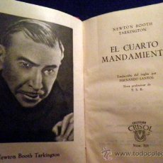 Libros de segunda mano: EL CUARTO MANDAMIENTO. NEWTON BOOTH TARKINGTON. AGUILAR 1962. Lote 28079748