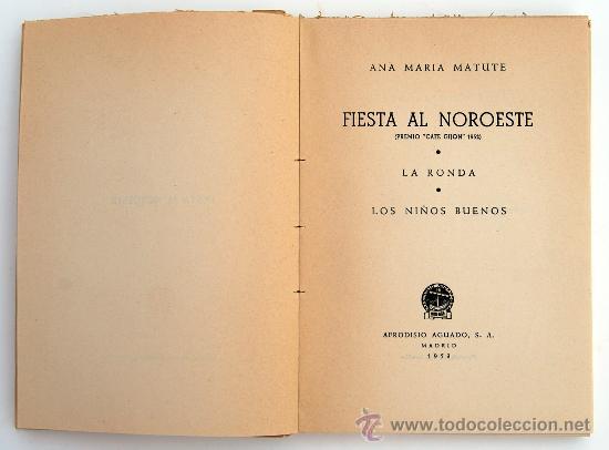 Libros de segunda mano: Fiesta al noroeste. Ana María Matute. 1ª edición. 1953. Premio Café Gijón 1952. - Foto 3 - 28143485