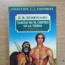Libros de segunda mano: TARZAN EN EL CENTRO DE LA TIERRA (E.R. BURROUGHS COLECCION UNIVERSAL #12 - JUVENTUD 1994). Lote 28146641