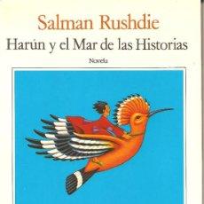 Libros de segunda mano: HARUN Y EL MAR DE LAS HISTORIAS DE SALMAN RUSHDIE. Lote 28203674