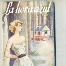 Libros de segunda mano: DARÍO FERNÁNDEZ FLÓREZ : LA HORA AZUL (1953) PRIMERA EDICIÓN. Lote 28361500