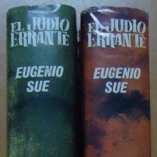 Libros de segunda mano: EL JUDIO ERRANTE. EUGENIO SUE. EDITORIAL VÉRTICE 1967. 2 TOMOS.. Lote 28600518