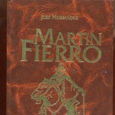 Libros de segunda mano: MARTÍN FIERRO - JOSÉ HERNÁNDEZ - AÑO 1999. Lote 28685618