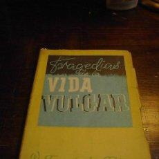 Libros de segunda mano: W.FERNANDEZ FLOREZ, TRAGEDIAS DE LA VIDA VULGAR (CUENTOS TRISTES), 1942. Lote 28700675