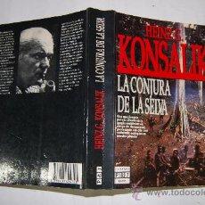 Libros de segunda mano: LA CONJURA DE LA SELVA. HEINZ G. KONSALIK RM32568. Lote 28790526