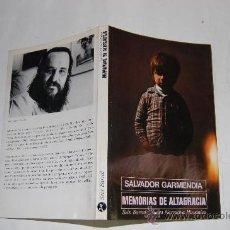 Libros de segunda mano: MEMORIAS DE ALTAGRACIA. SALVADOR GARMENDIA RM32649. Lote 28791958