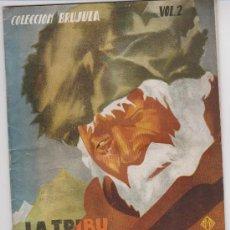 Libros de segunda mano - Colección Brujula nº 2. La Tribu desconocida. Editorial Berenguer 1944. - 28795540
