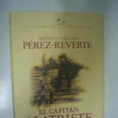 Libros de segunda mano: ARTURO Y CARLOTA PÉREZ-REVERTE: EL CAPITÁN ALATRISTE. Lote 28826859