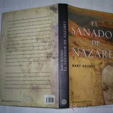 Libros de segunda mano: EL SANADOR DE NAZARET MARI ROURKE PLANETA (PLANETA INTERNACIONAL), 2005 RM53515. Lote 28858887