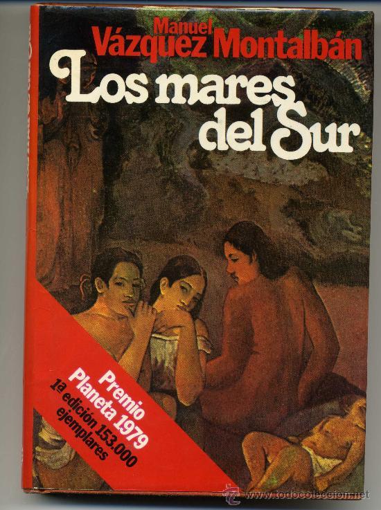 Los Mares Del Sur Manuel Vazquez Montalban Buy Other Books Of Narrative At Todocoleccion 28875500