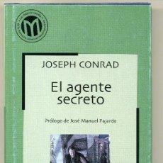 Libros de segunda mano: EL AGENTE SECRETO - JOSEPH CONRAD. Lote 28876644
