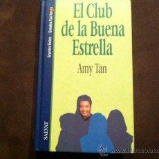Libros de segunda mano: EL CLUB DE LA BUENA ESTRELLA: AMY TAN. SALVAT EDITORES, 1994. Lote 28880561