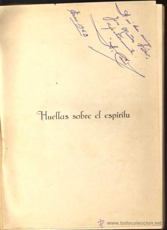 Libros de segunda mano: ANTONIO CANO JIMÉNEZ - HUELLAS SOBRE EL ESPÍRITU - 1958 - Foto 2 - 28907558