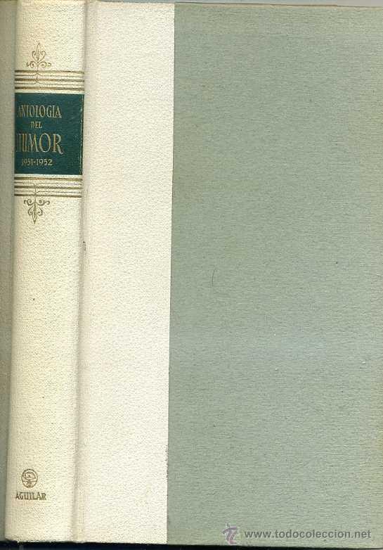 ANTOLOGÍA DEL HUMOR AGUILAR 1951/1952 (Libros de Segunda Mano (posteriores a 1936) - Literatura - Narrativa - Otros)