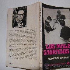 Libros de segunda mano: LOS MALES SAGRADOS .FRANCISCO UMBRAL .RM54924. Lote 29093658