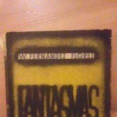 Libros de segunda mano: WENCESLAO FERNÁNDEZ FLOREZ: FANTASMAS (ZARAGOZA 1940). Lote 29161729