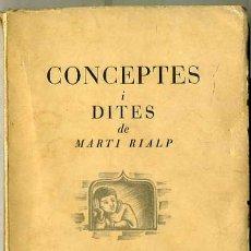 Libros de segunda mano: CONCEPTES I DITES DE MARTÍ RIALP (1938) EN CATALÁN. Lote 29258489