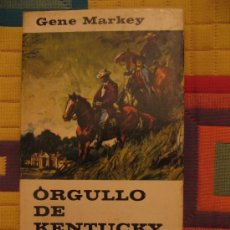 Libros de segunda mano: ORGULLO DE KENTUCKY GENE MARKEY. Lote 29314054
