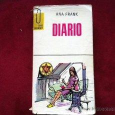 Libros de segunda mano: DIARIO . ANA FRANK . EDICIONES G. P . 1971. Lote 270912468