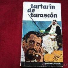 Libros de segunda mano: TARTARIN DE TARASCON - ALFONSO DAUDET . EDITORIAL SOPENA 1967. Lote 29395927