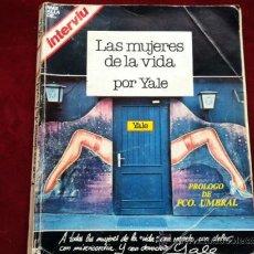 Libros de segunda mano: LAS MUJERES DE LA VIDA - YALE . EDICIONES ZETA 1976. Lote 257473390