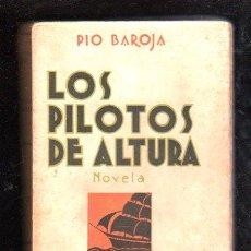 Libros de segunda mano: PÍO BAROJA, EL MAR, LOS PILOTOS DE ALTURA, RAFAEL CARO RAGGIO EDITOR, MADRID. Lote 29494530