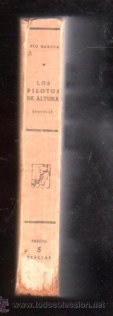 Libros de segunda mano: PÍO BAROJA, EL MAR, LOS PILOTOS DE ALTURA, RAFAEL CARO RAGGIO EDITOR, MADRID - Foto 2 - 29494530