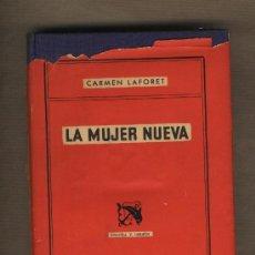 Libros de segunda mano: LA MUJER NUEVA. CARMEN LAFORET. EDICIONES DESTINO.PRIMERA EDICIÓN 1955. . Lote 29568417