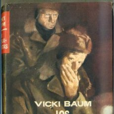 Libros de segunda mano: VICKI BAUM : LOS CONTRABANDISTAS (PLANETA, 1957) PRIMERA EDICIÓN. Lote 29611654