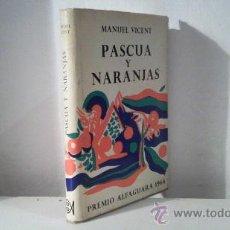 Libros de segunda mano: PASCUA Y NARANJAS (MANUEL VICENT). Lote 29684347