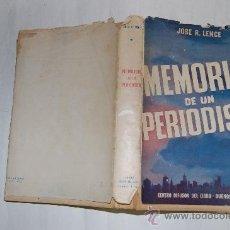 Libros de segunda mano: MEMORIAS DE UN PERIODISTA. JOSÉ R. LENCE RM27673. Lote 29673315