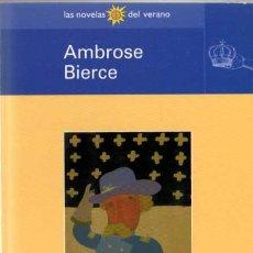 Libros de segunda mano: AMBROSE BIERCE - CUENTOS DE SOLDADOS Y CIVILES - LAS NOVELAS DEL VERANO Nº 16 - BIB. EL MUNDO - 1998. Lote 29715504