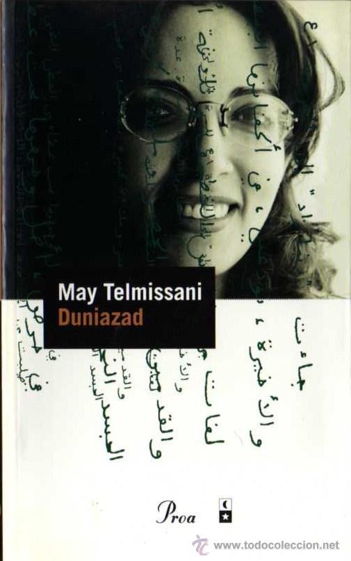 MAY TELMISSANI - DUNIAZAD - PERFILS Nº 23 - PROA - 2000 (Libros de Segunda Mano (posteriores a 1936) - Literatura - Narrativa - Otros)
