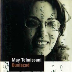 Libros de segunda mano: MAY TELMISSANI - DUNIAZAD - PERFILS Nº 23 - PROA - 2000. Lote 29807590