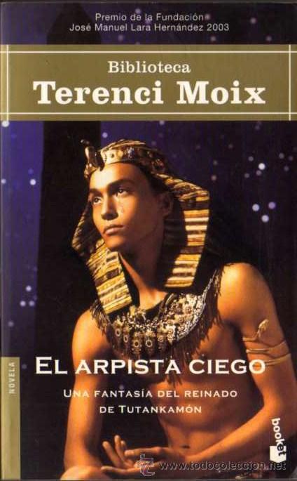 TERENCI MOIX - EL ARPISTA CIEGO - BOOKET 5005/5 - PLANETA - 2003 (Libros de Segunda Mano (posteriores a 1936) - Literatura - Narrativa - Otros)