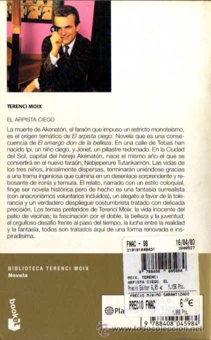 Libros de segunda mano: TERENCI MOIX - EL ARPISTA CIEGO - BOOKET 5005/5 - PLANETA - 2003 - Foto 2 - 29819046