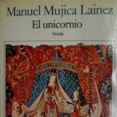 Libri di seconda mano: EL UNICORNIO. MUJICA LAINEZ MANUEL. 1985. Lote 29862745