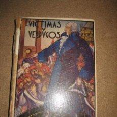 Libros de segunda mano: VICTIMAS Y VERDUGOS (CUADROS DE LA REVOLUCION FRANCESA) MADRID 1944. Lote 29992841