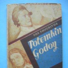 Libros de segunda mano: POTEMKIN GODOY - NICOLAS GONZALEZ RUIZ - BARCELONA 1944. Lote 141228568
