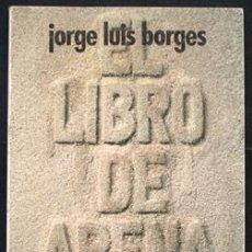 Libros de segunda mano: EL LIBRO DE ARENA - JORGE LUIS BORGES - ALIANZA EDITORIAL (1977). Lote 31243997