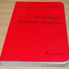 Libros de segunda mano - EL AFINADOR DE PIANOS. DANIEL MASON - 30162356