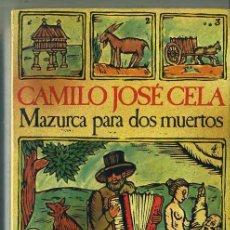Libros de segunda mano: CAMILO JOSÉ CELA - MAZURCA PARA DOS MUERTOS (SEIX BARRAL, 1983). Lote 30179768