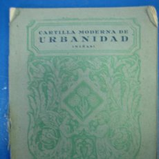 Libros de segunda mano: CARTILLA MODERNA DE URBANIDAD POR LUIS VIVES 1949. Lote 30324620