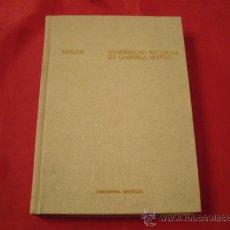 Libros de segunda mano: SENSIBILIDAD RELIGIOSA DE GABRIELA MISTRAL. MARTIN C. TAYLOR. VERSION DE PILAR GARCIA NOREÑA. Lote 30264739