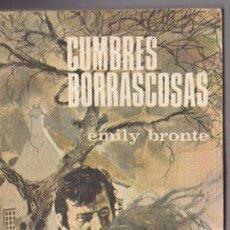 Libros de segunda mano: CUMBRES BORRASCOSAS - EMILY BRONTE - MIRALLES - RODEGAR 1970. Lote 136523812