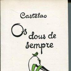 Livres d'occasion: CASTELAO --OS DOUS DE SEMPRE. Lote 30360612