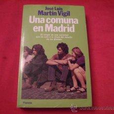 Livros em segunda mão: UNA COMUNA EN MADRID. JOSE LUIS MARTIN VIGIL. ASTURIAS. Lote 30452634