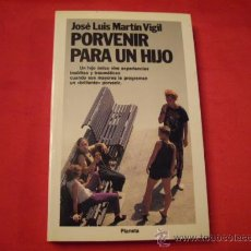 Livros em segunda mão: PORVENIR PARA UN HIJO. JOSE LUIS MARTIN VIGIL. ASTURIAS. Lote 30452703