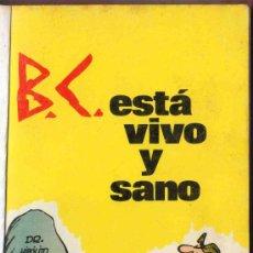 Libros de segunda mano: B. C. ESTA VIVO Y SANO. J. HART. BURU LAN EDICIONES. AÑO 1972.. Lote 30508021